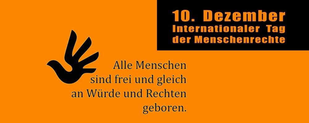 10. Dezember - Internationaler Tag der Menschenrechte